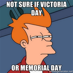 victoria day or memorial day
