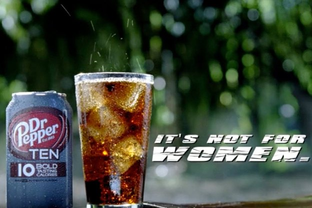 Dr Pepper Ten - It's not for women